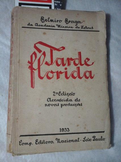 Tarde Florida Poesias Belmiro Braga 1933