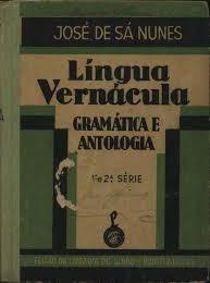 Livro Lingua Vernacula Grammatica E Jose De Sá Nunes