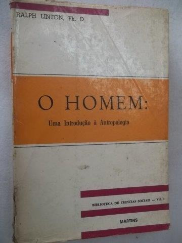 * O Homem - Uma Indrodução À Antropologia - Livro
