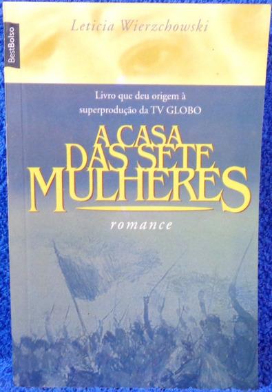 Livro A Casa Das Sete Mulheres Leticia Wierzchowski