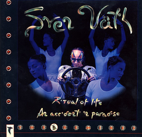 Sven Vath - Ritual Of Life / An Accident In Paradise