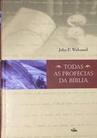Livro: Todas As Profecias Da Bíblia