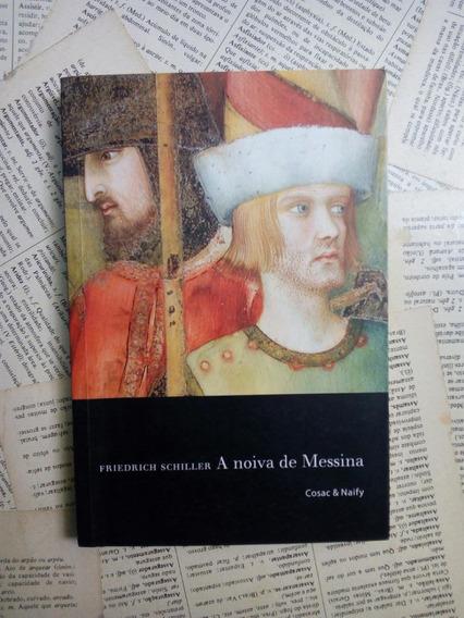 Livro A Noiva De Messina - Friedrich Schiller