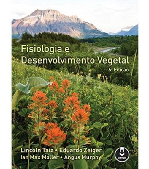 Fisiologia E Desenvolvimento Vegetal - Artmed