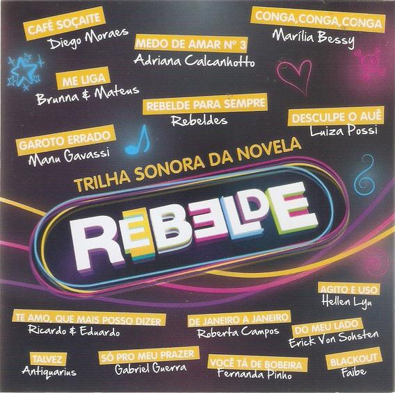 Cd Trilha Sonora Da Novela Rebelde - Novo Lacrado***