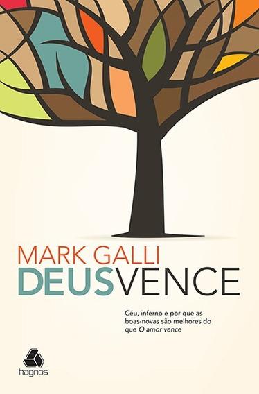 Deus Vence - Mark Galli