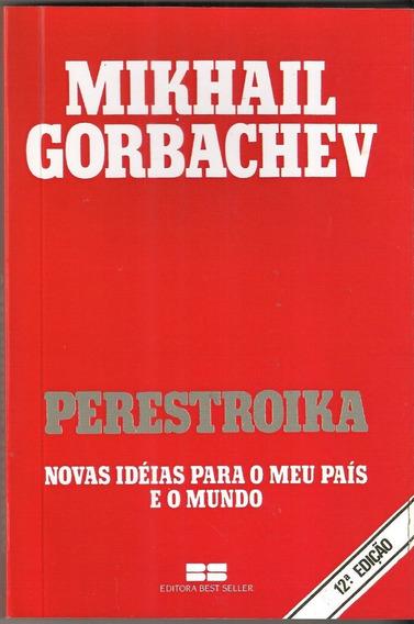 Perestroika - Novas Ideias Para O Meu País (12° Edição)