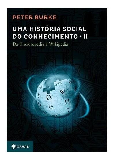 Livro - Historia Social Do Conhecimento, Uma