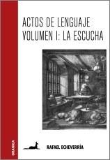 Libro Actos Del Lenguaje Vol. 1 De Rafael Echeverria