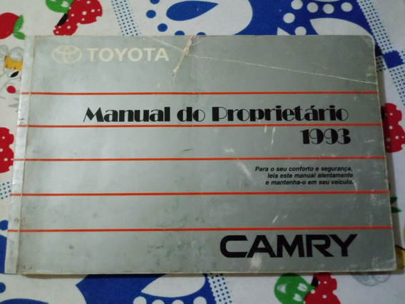 Toyota Camry 1993 Manual Do Proprietario Rarissimo - Fg!!!