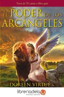 El Poder De Los Arcángeles : Tarot De 78 Cartas Y Libro Guía