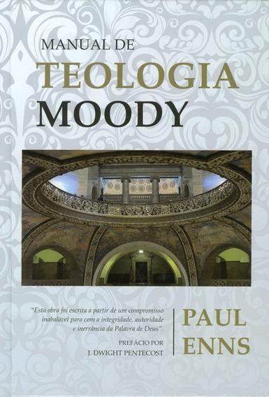 Livro Paul Enns - Manual De Teologia Moody