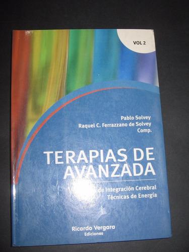 Terapias De Avanzada Volumen 2 Solvey & Ferrazzano De Solv