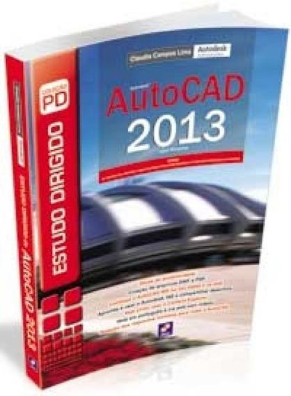 Estudo Dirigido De Autocad 2013 Para Windows - Erica