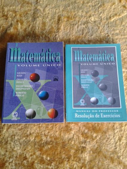 Matemática Volume Único ( Gelson Iezzi ) + Resoluções