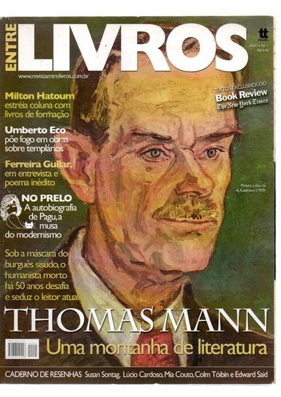 Revista Entre Livros Thomas Mann Um Montanha De Literatura