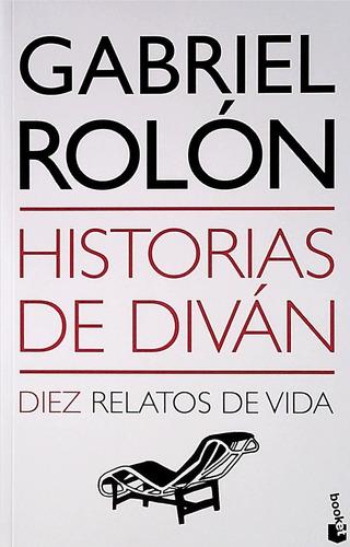 Imagen 1 de 1 de Historias De Diván / Gabriel Rolón (envíos)