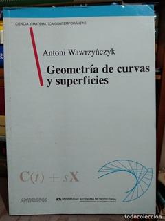 Geometria Diferencial De Curvas Y Superficies - Wawrzynczyk