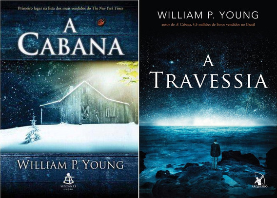 Livro - A Cabana + A Travessia - William P. Young