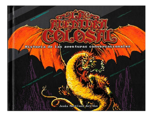 Imagen 1 de 1 de Aventura Colosal - Dolmen - Conversacionales - De Texto