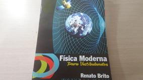 Física Moderna Para Vestibulandos Ita, Fuvest, Unicamp