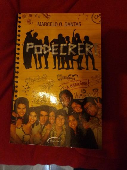 Livro Podecrer! Literatura Jovem. Frete Grátis Todo Brasil