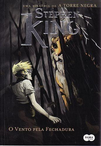 Vento Pela Fechadura, O King, Stephen