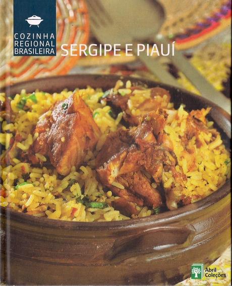 Livro Cozinha Regional Brasileira Vol. 17 Sergipe E Piauí