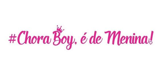 Adesivo Carro Frase Chora Boy É De Menina Fixa Socado Rosa