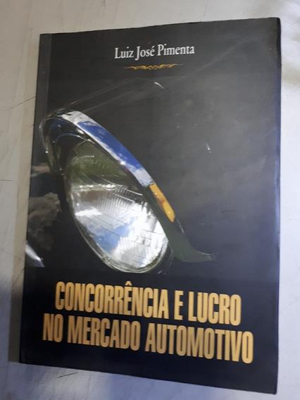 Concorrencia E Lucro No Mercado Automotivo