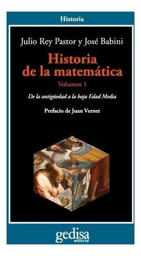 Historia De La Matemática Vol. 1, Rey Pastor, Ed. Gedisa