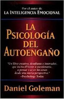La Psicología Del Autoengaño - Goleman - Atlantida - A495