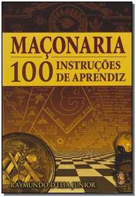 Livro Maconaria 100 Instrucoes De Aprendiz