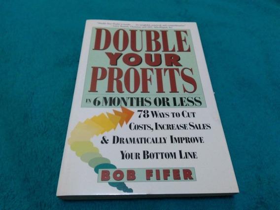 Double Tour Profits, Bob Fifer