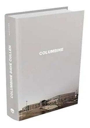 Livro Columbine - Lançamento Darkside - Capa Dura - Lacrado