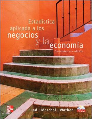 Estadistica Aplicada A Negocios Y La Economia. Lind. Con Cd
