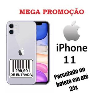 iPhone 11 256gb Em Promoção Parcelado No Boleto Entrada 299