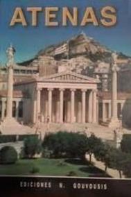Livro Atenas (en Imagenes A Color) N. Gouvoussis