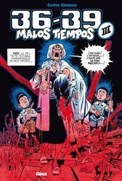 36-39 Malos Tiempos 03 (carlos Gimenez ) - Carlos Giménez