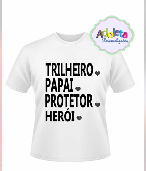 Camisa Camiseta Blusa Pai Herói Amor Dia Escolha Tema Criati