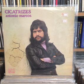 Antonio Marcos Cicatrizes 1974 Lp Vinil Disco