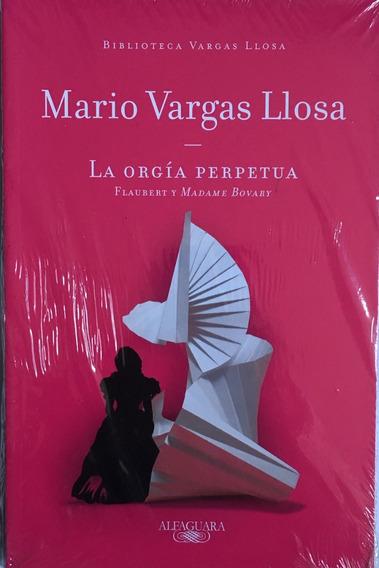 Orgía Perpetua Vargas Llosa