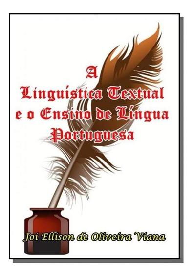 A Linguistica Textual E O Ensino De Lingua Portugu