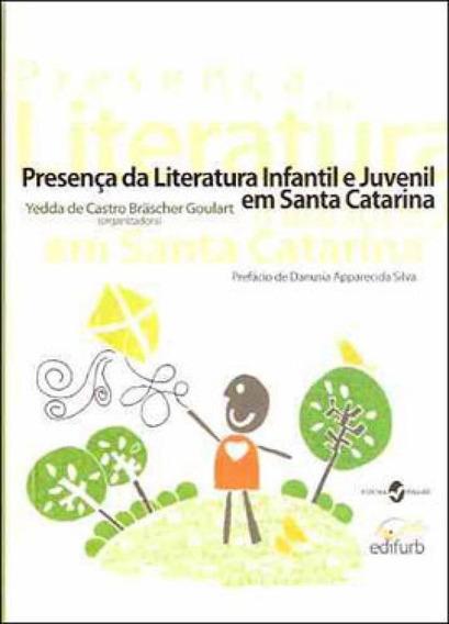 Presença Da Literatura Infantil E Juvenil Em Santa Catarina
