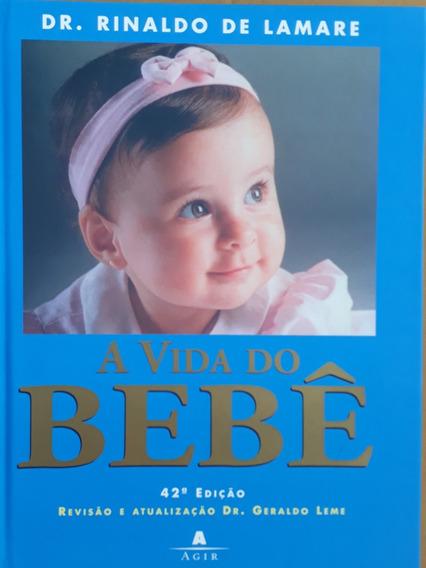 Livro A Vida Do Bebê - Mãe Criança Gestação - Lactente