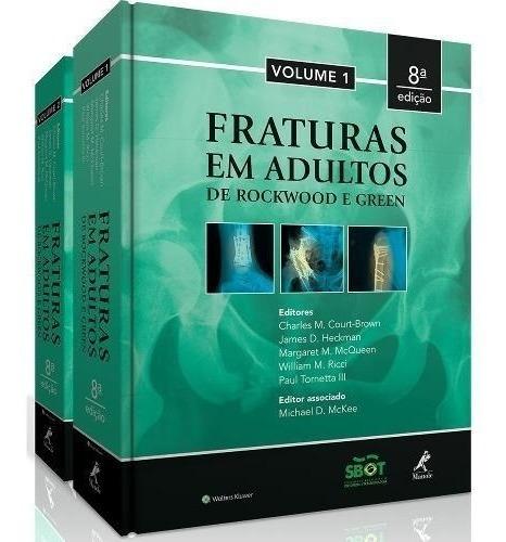 Fraturas Em Adultos - Rockwood - 8a Edição - 2 Vol