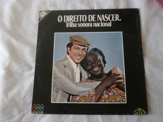 Lp O Direito De Nascer Nacional 1978 Novela Tv Tupi Seminovo