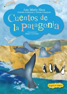** Cuentos De La Patagonia ** Ana Maria Shua