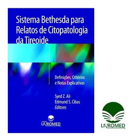 Sistema Bethesda Para Relatos De Citopatologia Da Tireoide