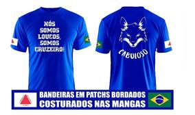 Camisa Nós Somos Loucos, Somos Cruzeiro